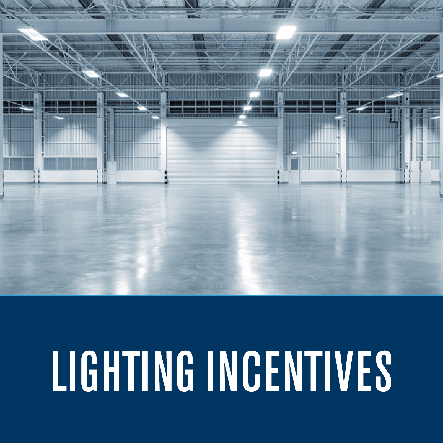 Lighting Incentives