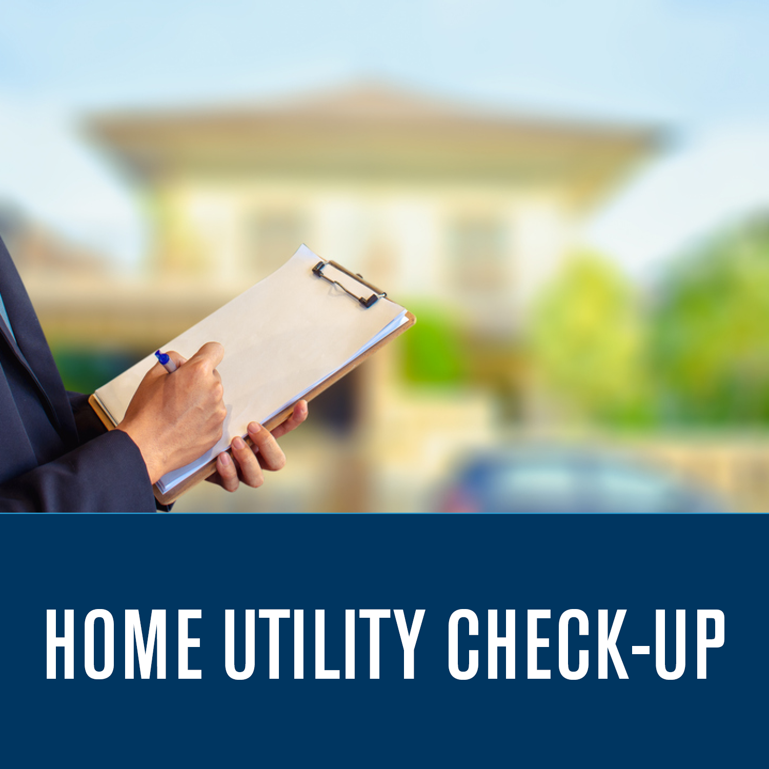Home Utility Check-Up