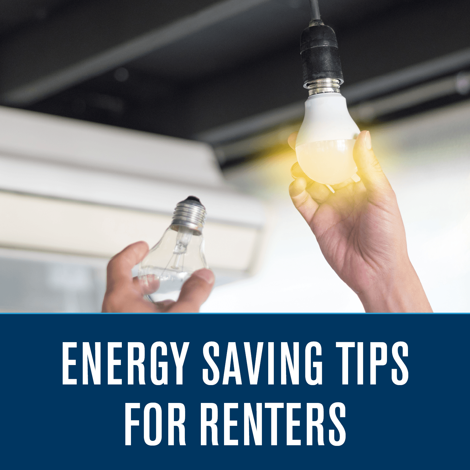 Energy Saving Tips For Renters