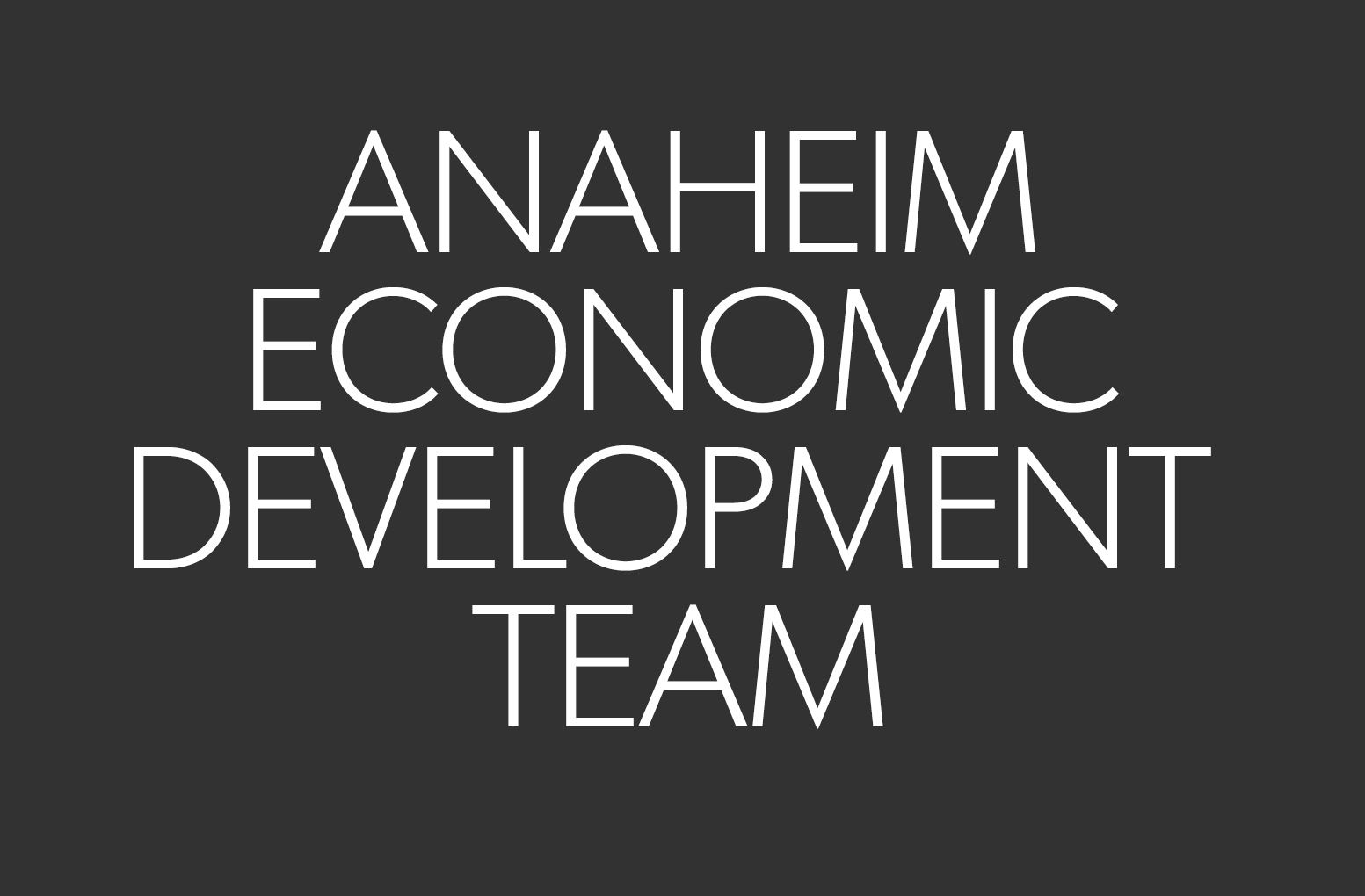 anaheim economic development team