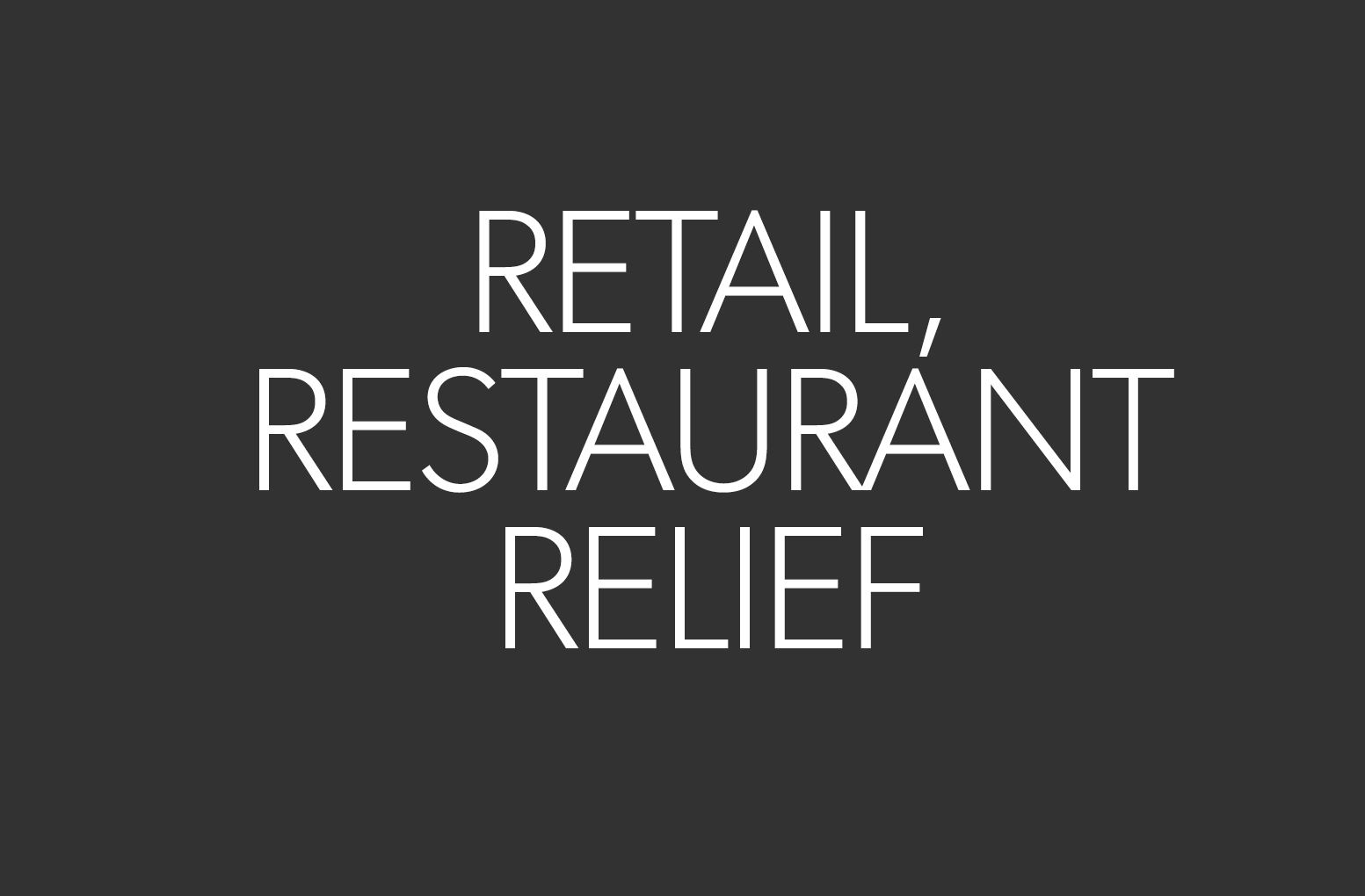 retail and restaurant relief