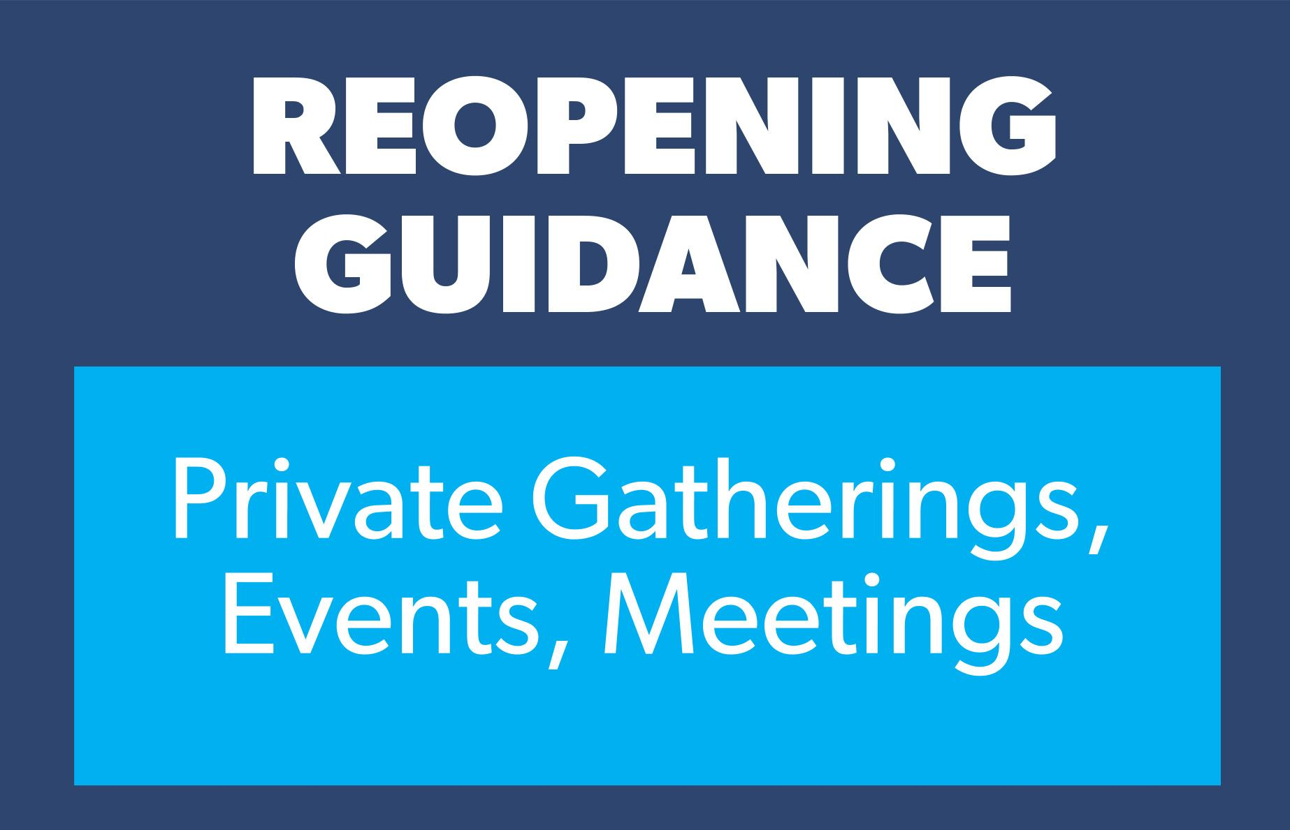 Guidance private gatherings
