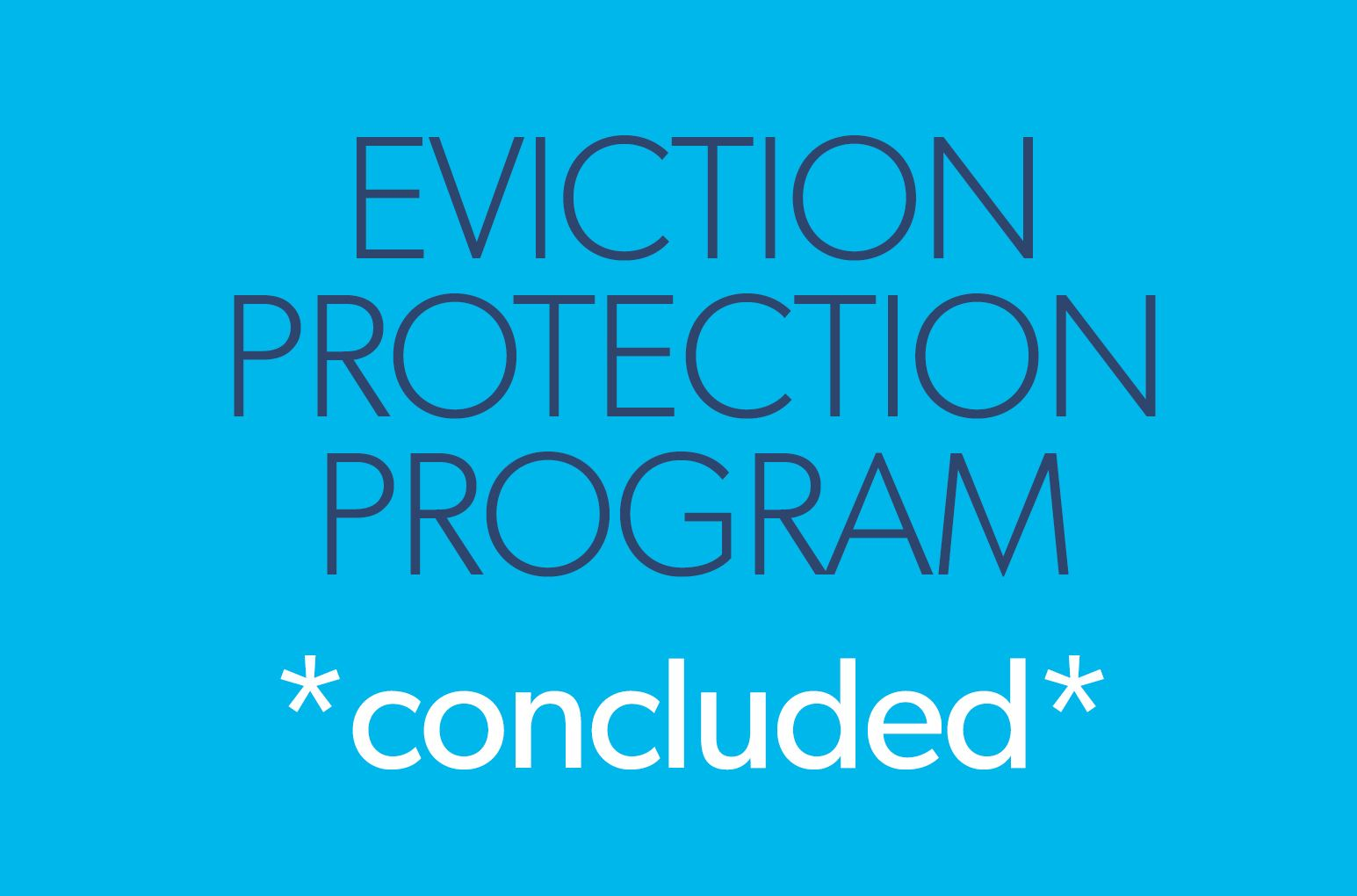 eviction protection program concluded R