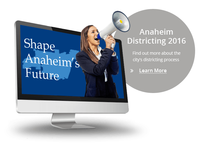 Districting Image for Shaping Anaheim's Future