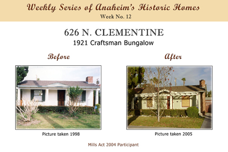 Weekly Series of Anaheim's Historic Homes, Week Number 12, 626 North Clementine, 1921 Craftman Bungalow