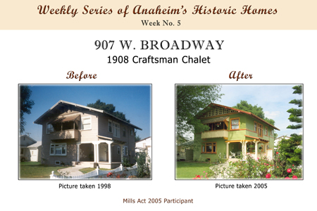 Weekly Series of Anaheim's Historic Homes, Week Number 5, 907 West Broadway, 1908 Craftman Chalet
