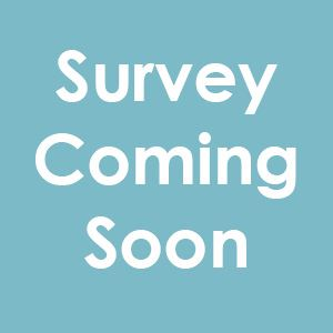 Survey Coming Soon
