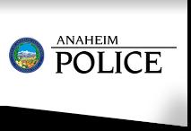 Police Department | Anaheim, CA - Official Website